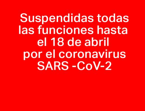Suspendidas todas las funciones programadas hasta el 18 de abril
