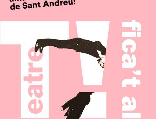 Fica't al SAT!. L'Aparador de les Arts escèniques Amateurs del Districte de Sant Andreu